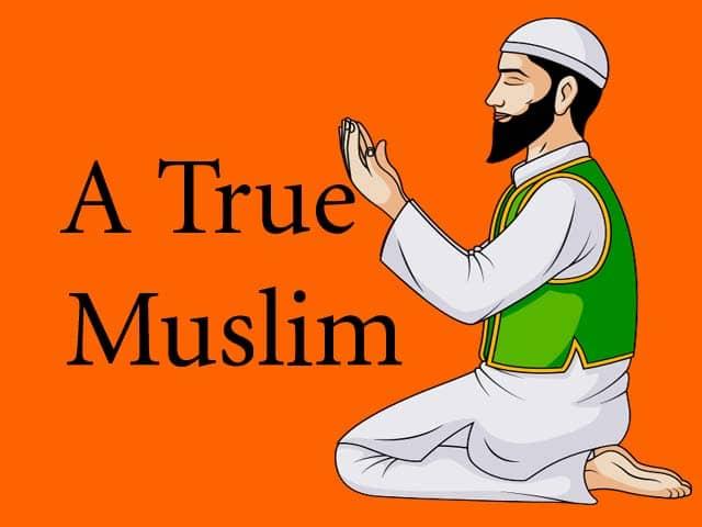 A True Muslim Essay