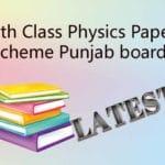 9th Class Physics Paper Scheme 2020 Punjab board