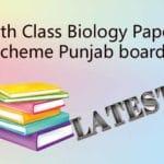 9th Class Biology Paper Scheme 2020 Punjab board