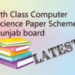 9th Class Computer Science Paper Scheme 2020 Punjab board