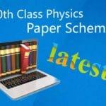 10th Class Physics Paper Scheme 2020 Punjab board